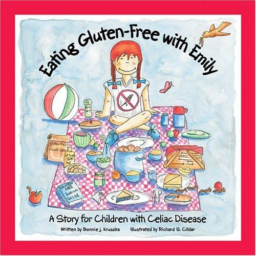 Book Cover, Eating Gluten-Free With Emily: A Story For Children With Celiac Disease