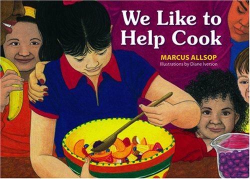 Book Cover, Nos Gusta Ayudar A Cocinar : We Like To Help Cook