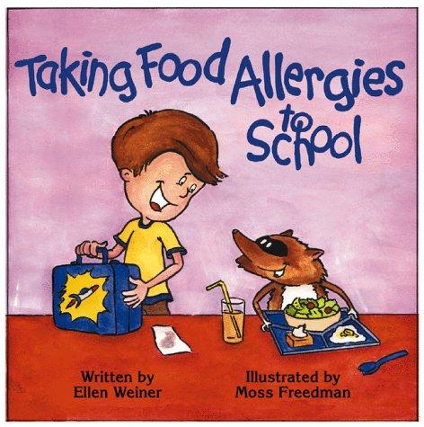 Book Cover, Taking Food Allergies To School