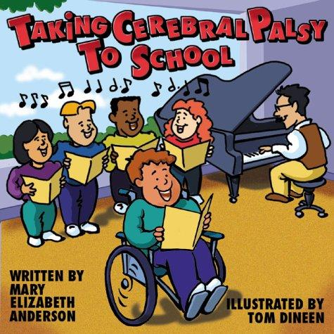 Book Cover, Taking Cerebral Palsy To School