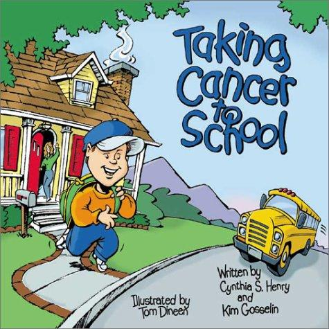 Book Cover, Taking Cancer To School
