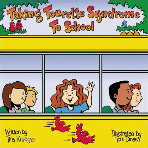 Book Cover, Taking Tourette Syndrome To School