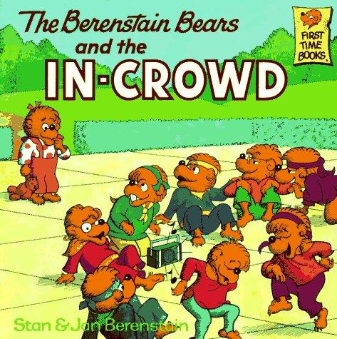 Book Cover, The Berenstain Bears And The In Crowd