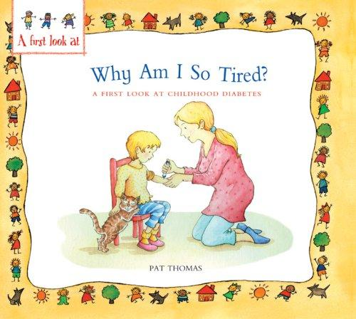 Book Cover, Why Am I So Tired? A First Look At Diabetes