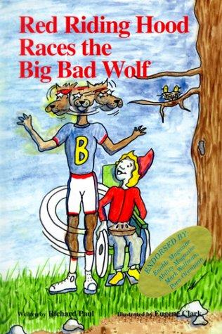 Book Cover, Red Riding Hood Races The Big Bad Wolf