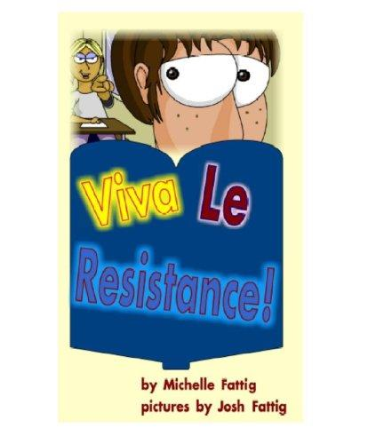 Book Cover, Viva Le Resistance!