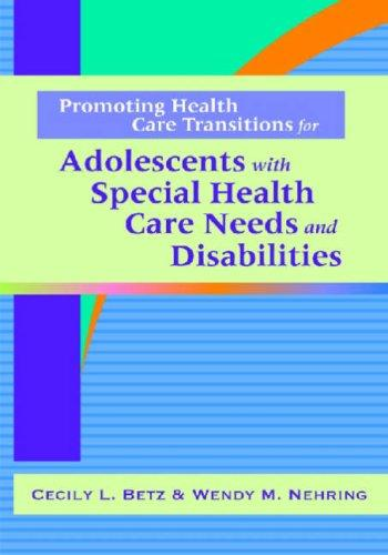 Book Cover, Promoting Health Care Transitions For Adolescents With Special Health Care Needs