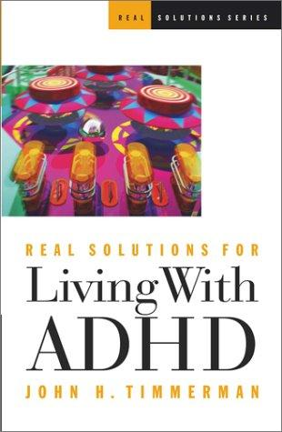 Book Cover, Real Solutions For Living With ADHD