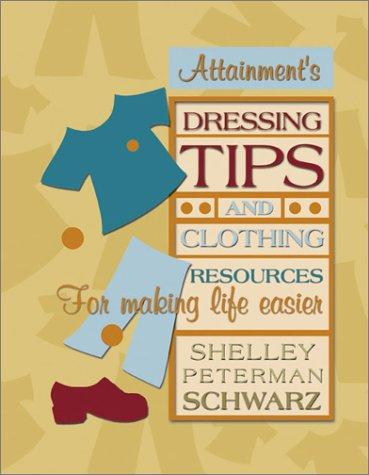 Book Cover, Dressing Tips And Clothing Resources For Making Life Easier