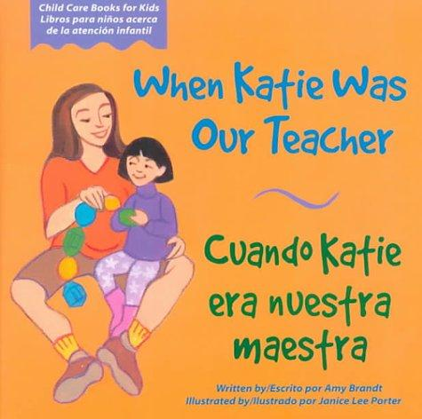 Book Cover, When Katie Was Our Teacher