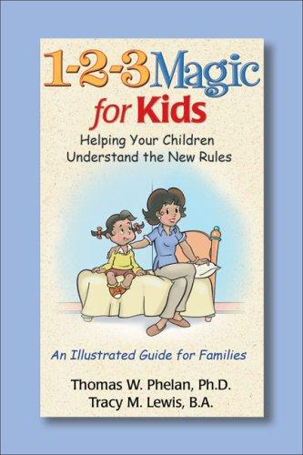 Book Cover, 1-2-3 Magic For Kids: Helping Your Children Understand The Rules
