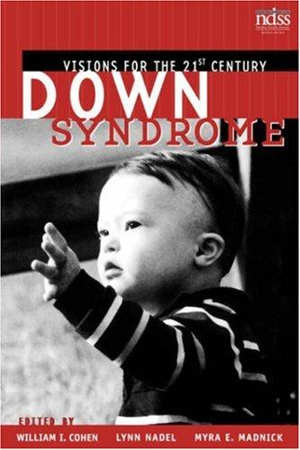 Book Cover, Down Syndrome: Visions For The 21st Century