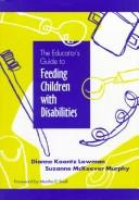 Book Cover, The Educators Guide To Feeding Children With Disabilities