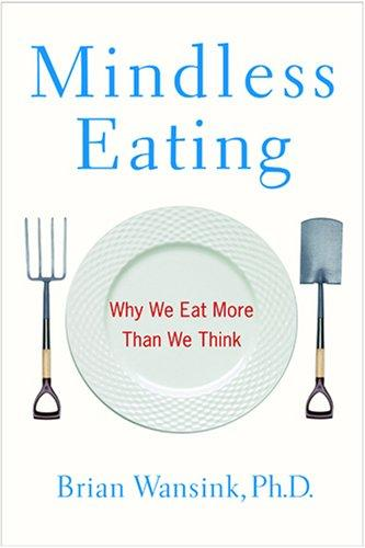 Book Cover, Mindless Eating: Why We Eat More Than We Think
