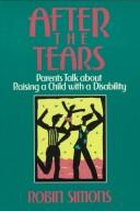 Book Cover, After The Tears: Parents Talk About Raising A Child With A Disability