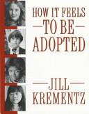 Book Cover, How It Feels To Be Adopted