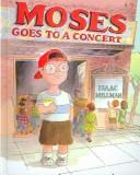 Book Cover, Moses Goes To A Concert