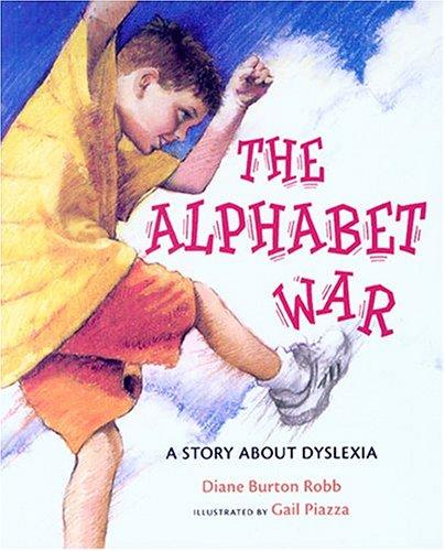 Book Cover, The Alphabet War: A Story About Dyslexia