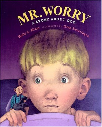 Book Cover, Mr. Worry: A Story About OCD