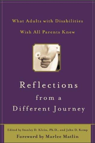 Book Cover, Reflections From A Different Journey: What Adults with Disabilities Wish All Parents Knew