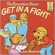 Book Cover, The Berenstain Bears Get In A Fight