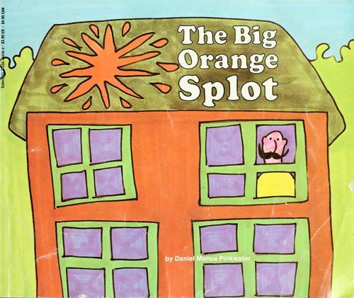 Book Cover, The Big Orange Splot