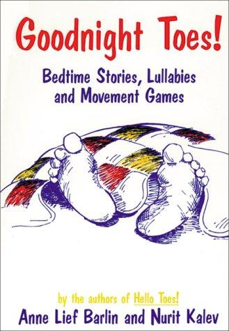 Book Cover, Goodnight Toes! Bedtime Stories, Lullabies And Movement Games