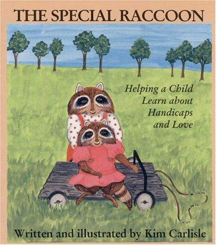 Book Cover, The Special Raccoon: Helping A Child Learn About Handicaps And Love