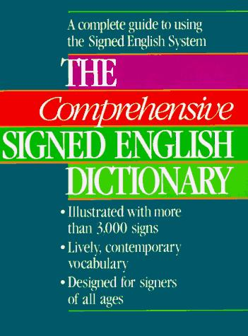 Book Cover, The Comprehensive Signed English Dictionary