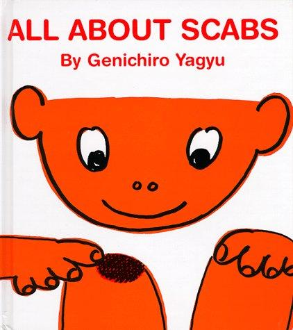Book Cover, All About Scabs
