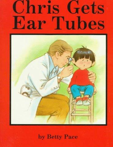 Book Cover, Chris Gets Ear Tubes