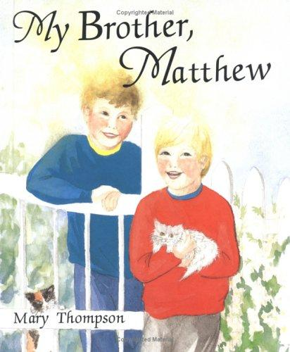 Book Cover, My Brother Matthew