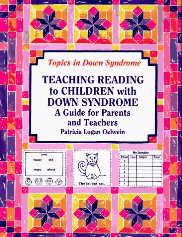 Book Cover, Teaching Reading To Children With Down Syndrome: A Guide For Parents and Teachers