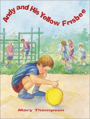 Book Cover, Andy And His Yellow Frisbee