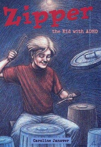 Book Cover, Zipper: The Kid With ADHD