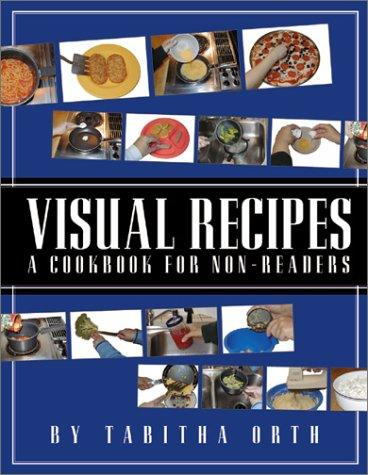 Book Cover, Visual Recipes: A Cookbook For Non-Readers