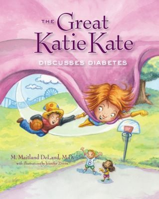 Book Cover, The Great Katie Kate Discusses Diabetes