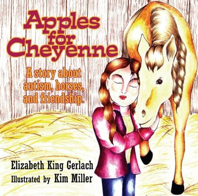 Book Cover, Apples For Cheyenne: A Story About Autism, Horses, And Friendship