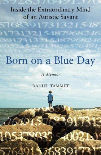 Book Cover, Born On A Blue Day: Inside The Extraordinary Mind Of An Autistic Savant