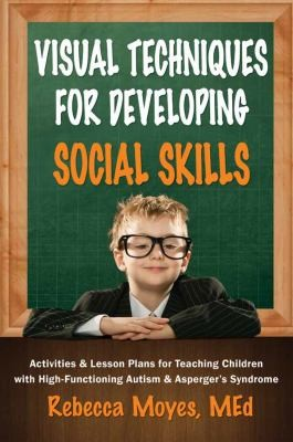 Book Cover, Visual Techniques For Developing Social Skills