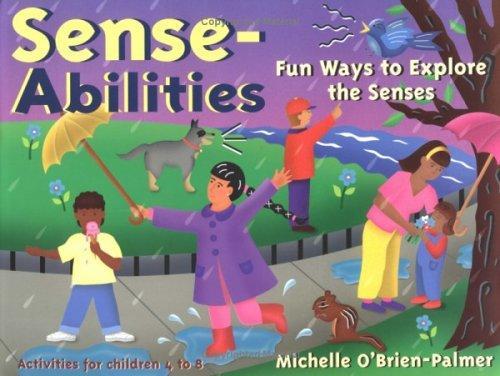 Book Cover, Sense-Abilities: Fun Ways To Explore The Senses