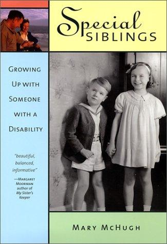Book Cover, Special Siblings: Growing Up With Someone With A Disability