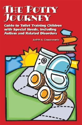 Book Cover, The Potty Journey: Guide To Toilet Training Children With Special Needs, Including Autism and Related Disorders