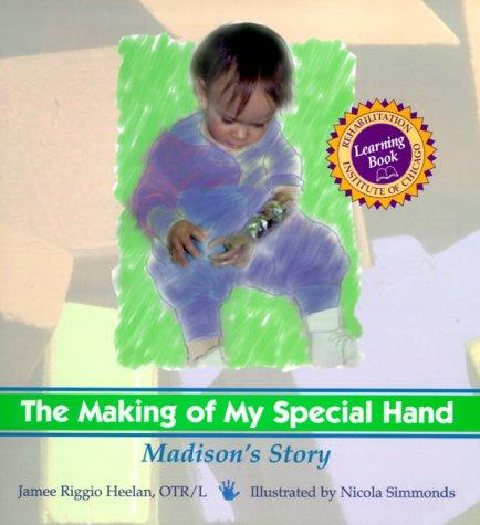 Book Cover, The Making Of My Special Hand