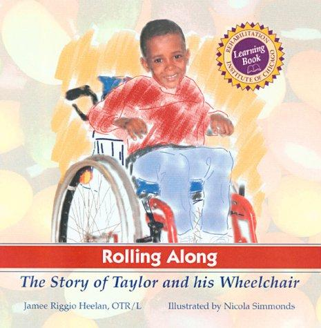 Book Cover, Rolling Along: The Story Of Taylor And His Wheelchair