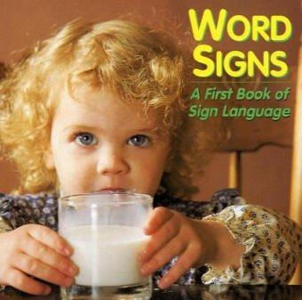 Book Cover, Word Signs: A First Book Of Sign Language