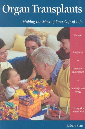 Book Cover, Organ Transplants: Making The Most Of Your Gift Of Life