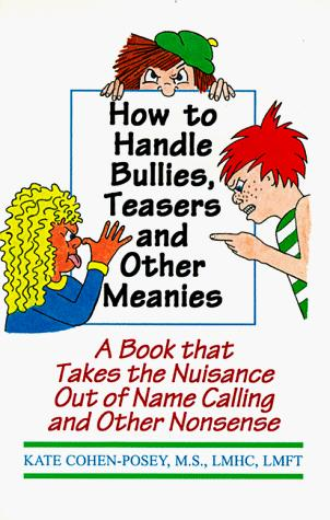 Book Cover, How To Handle Bullies, Teasers And Other Meanies