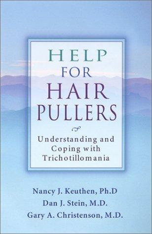 Book Cover, Help For Hair Pullers: Understanding And Coping With Trichotillomania