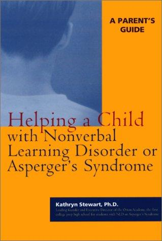 Book Cover, Helping A Child With Nonverbal Learning Disorder Or Aspergers Syndrome